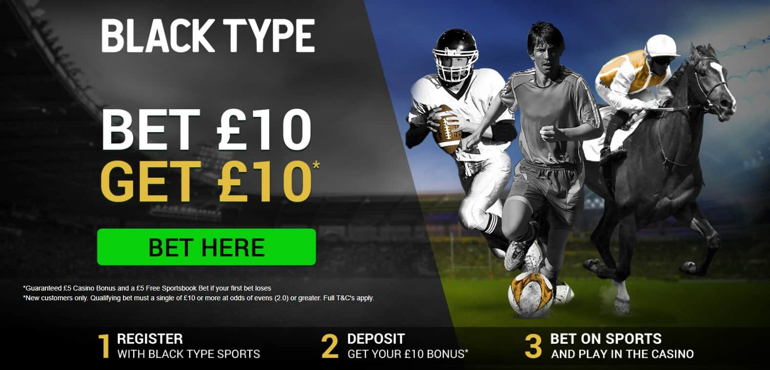Black Type Football Betting Welcome Offer Bet £10 Get £10