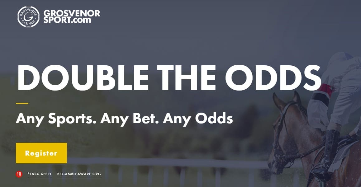 Grosvenor Football Betting Welcome Offer Double Odds on The First Bet