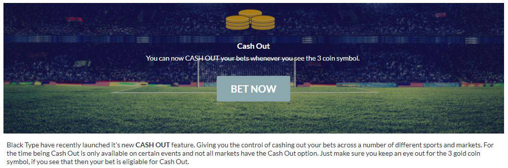 BlackType Cash Out Feature